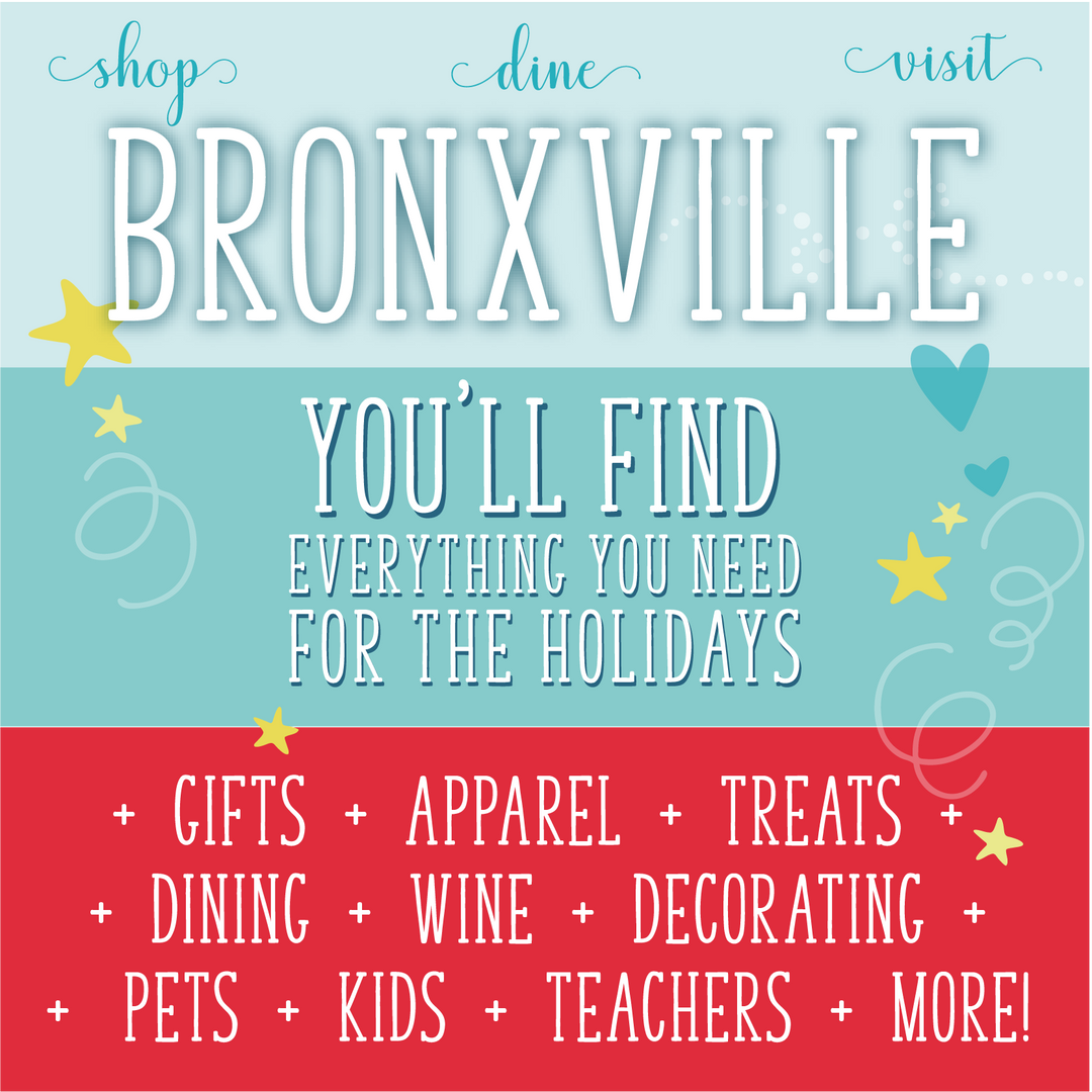 Bronxville has everything you need for the holidays...