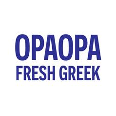 OPAOPA FRESH GREEK