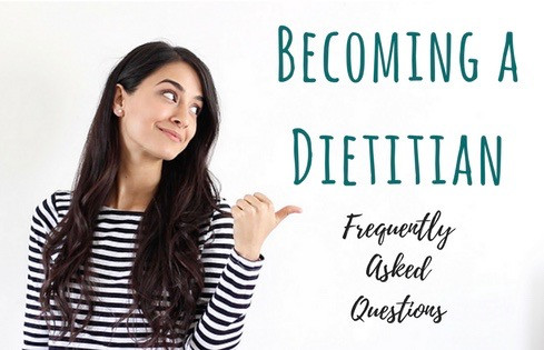 BECOMING A DIETITIAN » frequently asked questions