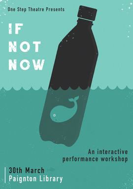 If Not Now | One Step Theatre
