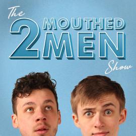 2 Mouthed Men   Hero Image