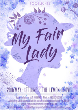 My Fair Lady | Exeter University Footlights