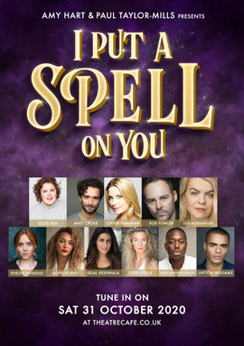 I Put a Spell on You | The Theatre Cafe