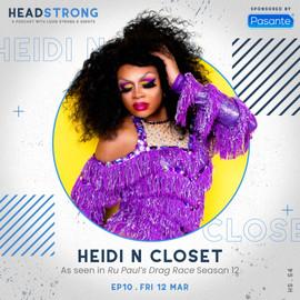 Headstrong S4 EP 10 _ Heidi N Closet