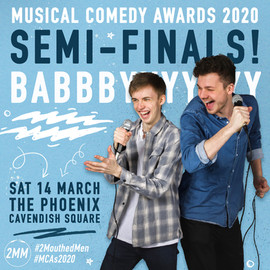 2 Mouthed Men   Musical Comedy Awards Promo