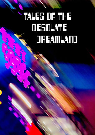 Tales of the Desolate Dreamland Final-01