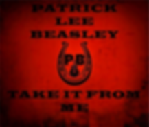 Patrick Lee Beasley Take it from Me Album cover.