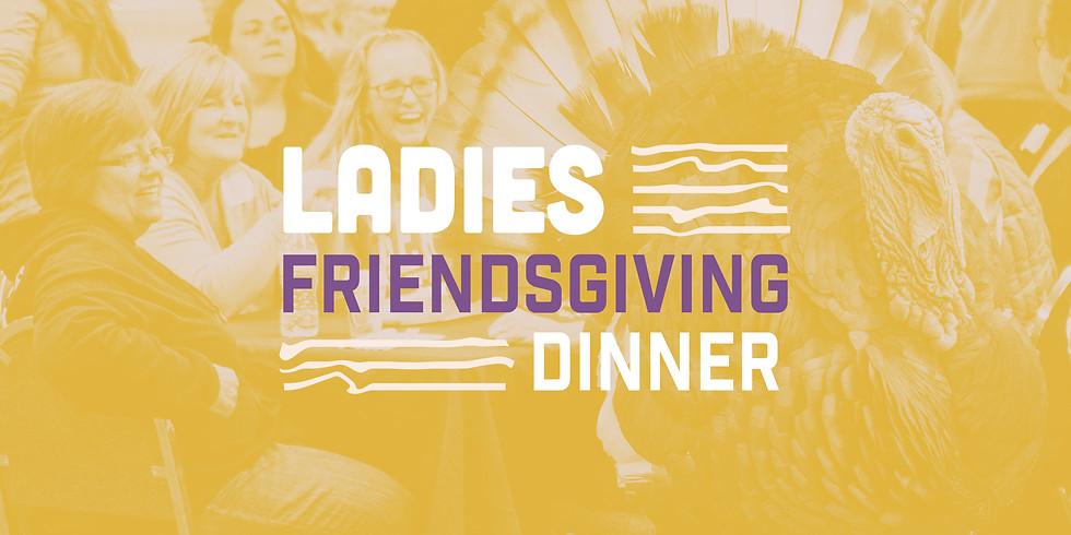 Ladies Friendsgiving Dinner