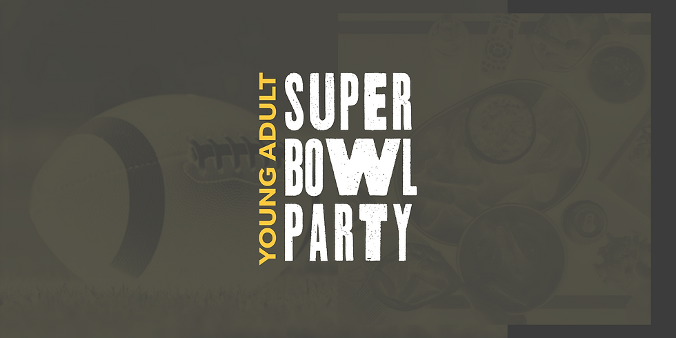Young Adults Super Bowl Party