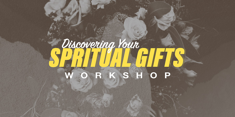 Discovering your Spiritual Gifts Workshop