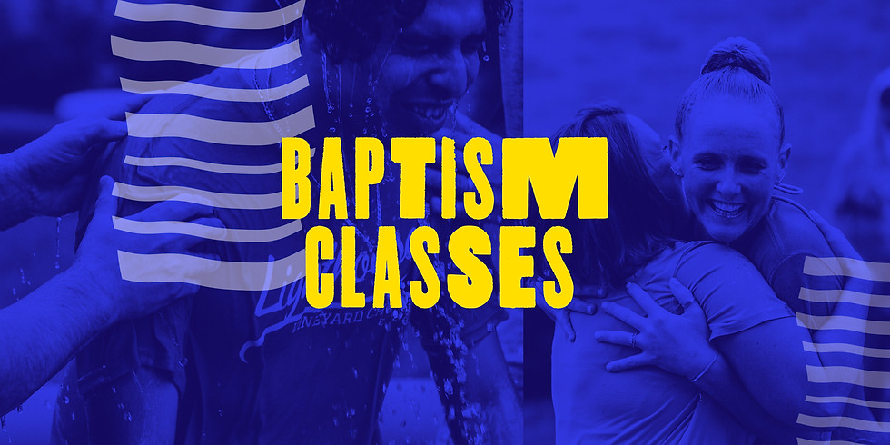 Baptism Class 7/14/2021