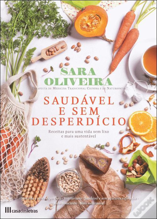 desperdício alimentar, sustentabilidade, saudável e sem desperdício, sara oliveira