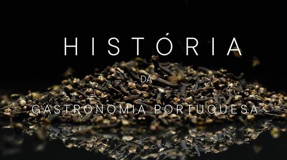 """""""História da Gastronomia Portuguesa"""""""