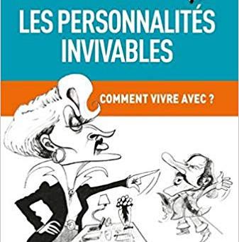 """Livre de l'été 2019:                           """"Les personnalités invivables"""""""