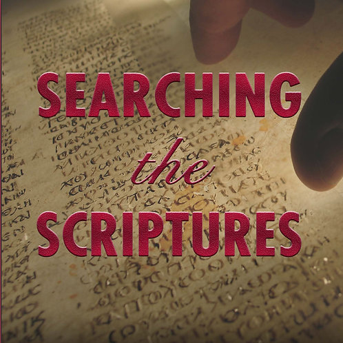 Searching The Scriptures: Merging Truth, Texts, and Translations