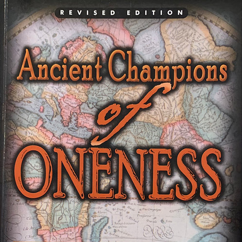 Ancient Champions Of The Oneness