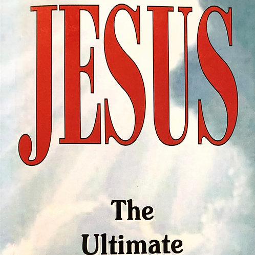 Jesus: The Ultimate Ology