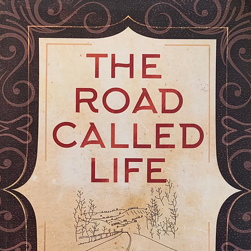 The Road Called Life