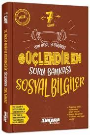 Ankara Yayınları Güçlendiren 7. Sınıf Sosyal Bilgiler Soru Bankası