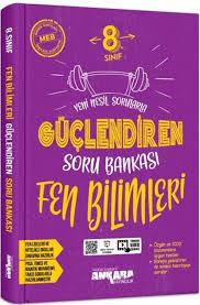 Ankara Yayınları Güçlendiren 7. Sınıf Fen Bilimleri Soru Bankası