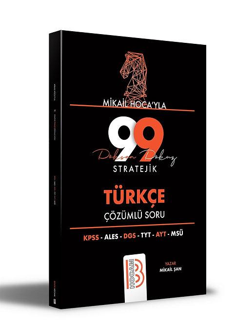 Tüm Sınavlar İçin Mikail Hoca'yla 99 Stratejik Türkçe Çözümlü Soru Benim Hocam Y