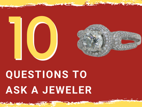 Top 10 Questions To Ask A Jeweler