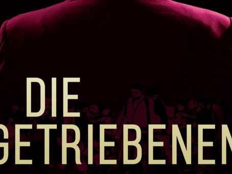 """Die Getriebenen"" has been released!"