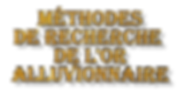 methodes de recherhes de l or.png