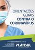 Orientações gerais contra o coronavírus