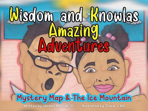 Wisdom and Knowlas Amazing Adventures