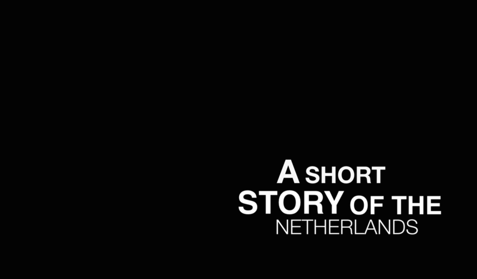 A SHORT STORY OF THE NETHERLANDS