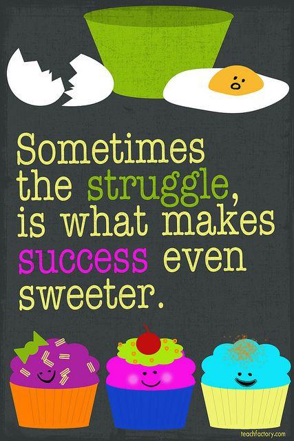 the struggle sweeter.jpg