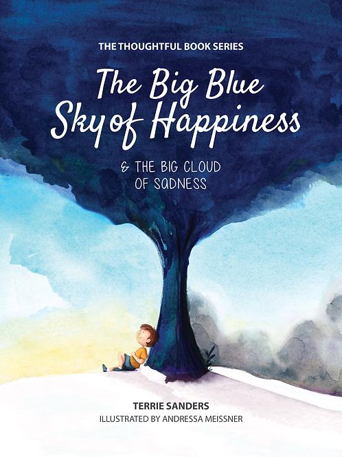 Book 1 - Big Blue Sky of Happiness & The Big Cloud of Sadness.