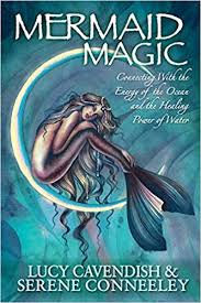 Mermaid Magic: Connecting With the Energy of the Ocean and the Healing Power of