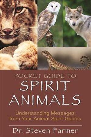 Spirit Animal Pocket Guide