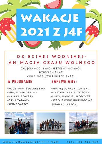 Wakacje 2021 z J4F