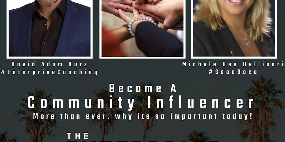 10am. Become a Community Influencer