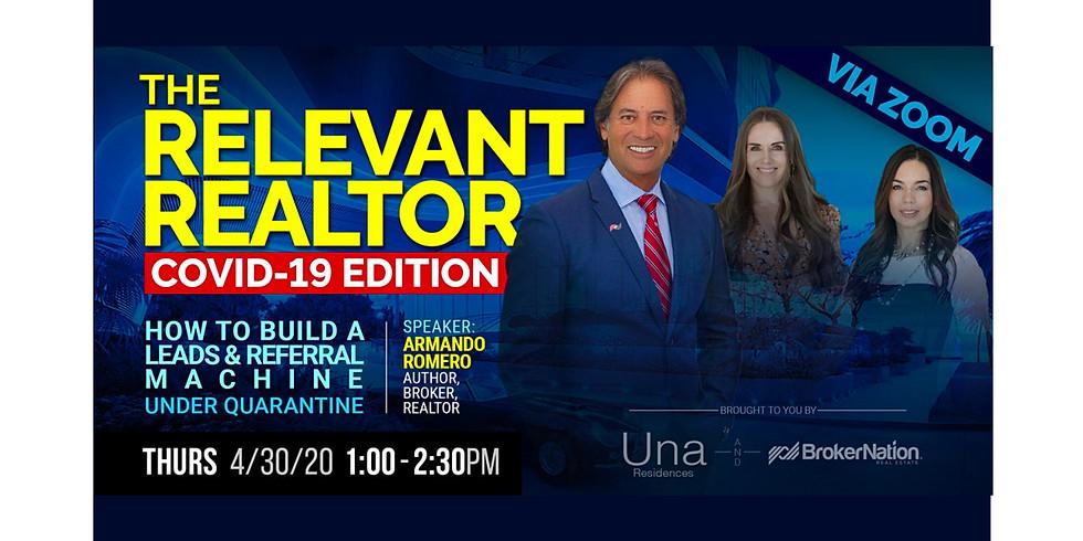 1:00pm.  The Relevant Realtor, COVID19 Edition.