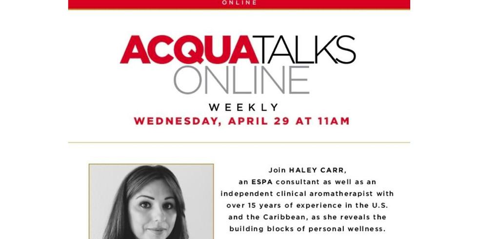 11am.  AcquaTalks Online - Personal Wellness
