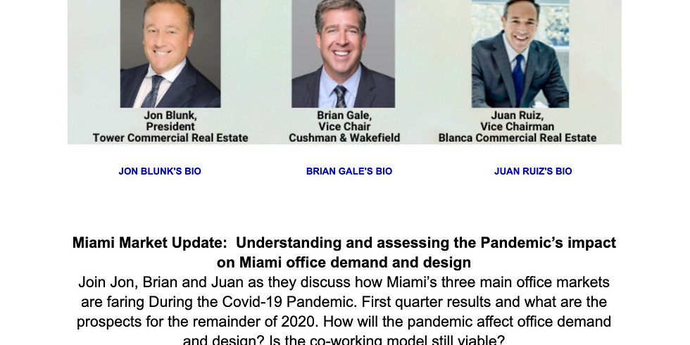2pm.  Miami Market Update:  Understanding and assessing the Pandemic's impact on Miami office demand and design