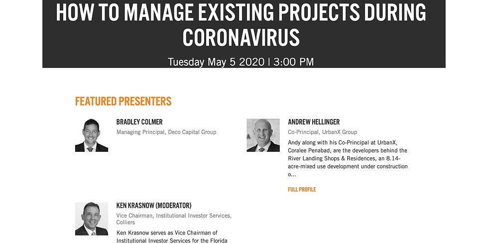 3pm. BISNOW: HOW TO MANAGE EXISTING PROJECTS DURING CORONAVIRUS