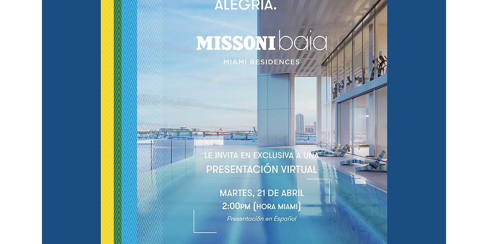 Project Presentation: Missoni Baia | Presentación en Español