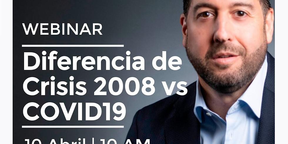 10am.  Diferencia de Crisis 2008 vs COVID19