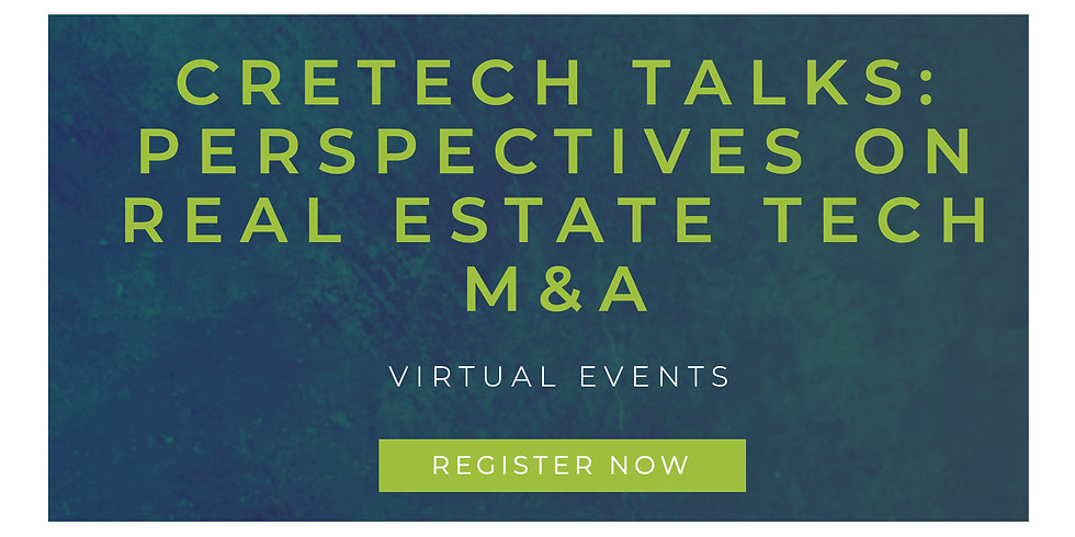 2pm.  CREtech Talks: Perspectives on Real Estate Tech M&A