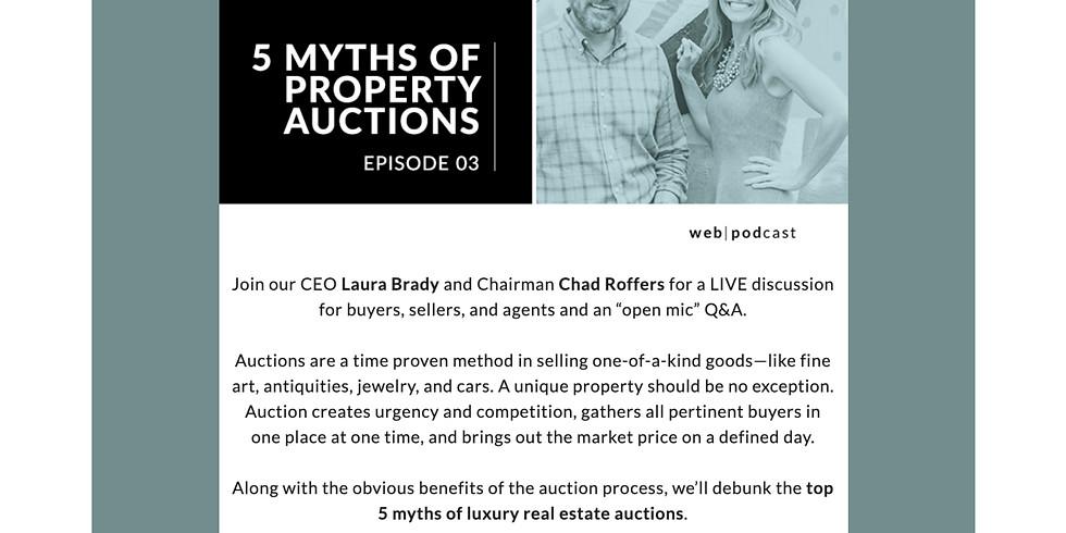 3PM.  CONCIERGE AUCTIONS:  5 MYTHS OF PROPERTY AUCTIONS