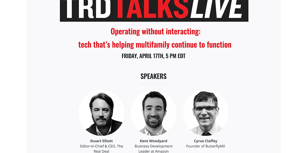5pm.  Operating without interacting: tech that's helping multifamily continue to function