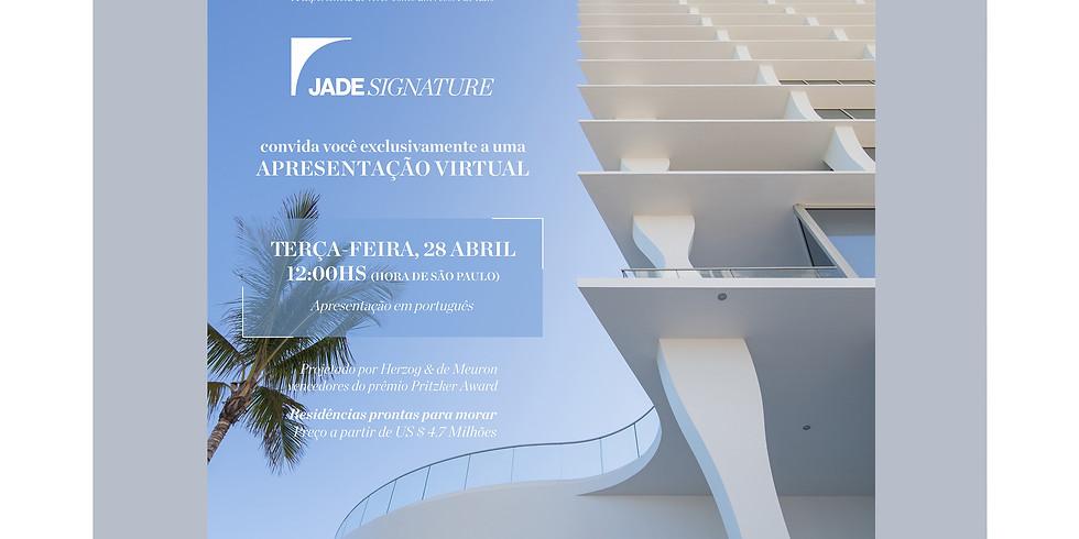 Project Presentation:  Jade Signature - Presented in Portuguese by Fabia Castro
