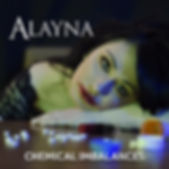 Alayna - Chemical Imbalances.jpg