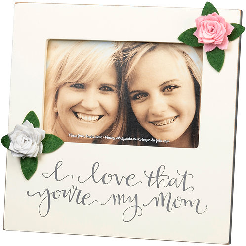 """""""I Love the Your My Mom"""" Plaque Frame"""
