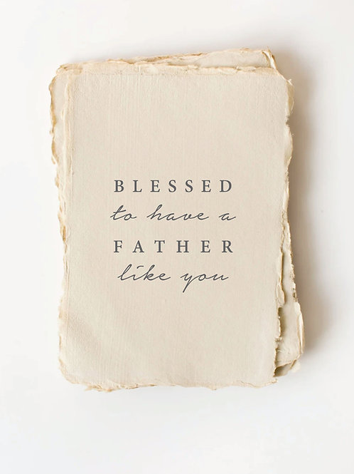 """""""Blessed to have a Father like you"""" Card by Paper Barista"""